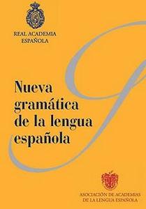 La lengua española tendrá Nueva Gramática el 4 de diciembre
